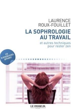 La-sophrologie-au-travail-Et-autres-techniques-pour-rester-zen-1CD-audio-0