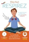RESPIREZ-LA-MEDITATION-POUR-LES-ADOS-ET-LEURS-PARENTS-0