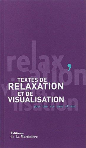 Textes-de-relaxation-et-de-visualisation-Pour-une-vie-sans-stress-0