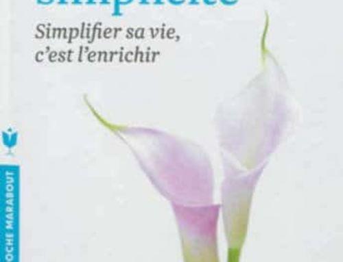 Livre : l'Art de la Simplicité – Simplifier sa vie c'est l'enrichir