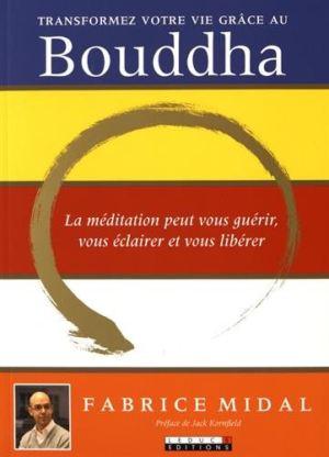 Transformez votre vie grâce au Bouddha