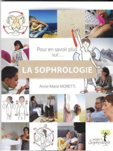 La sophrologie - Anne-Marie MORETTI
