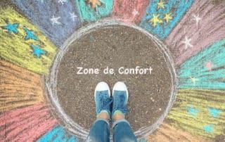 zone de confort - sortir de la zone de confort