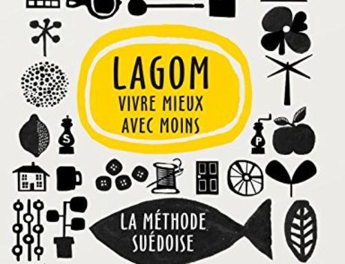 Lagom : vivre mieux avec moins – La méthode Suédoise