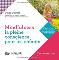 Mindfulness - Pleine conscience pour les enfants