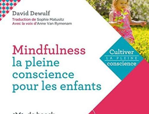 Mindfulness – La pleine conscience pour les enfants
