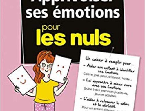 Apprivoiser ses émotions pour les nuls : Nathalie Saulnier