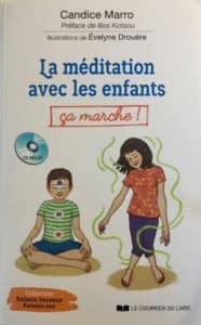 La méditation avec les enfants ça marche ! - couverture