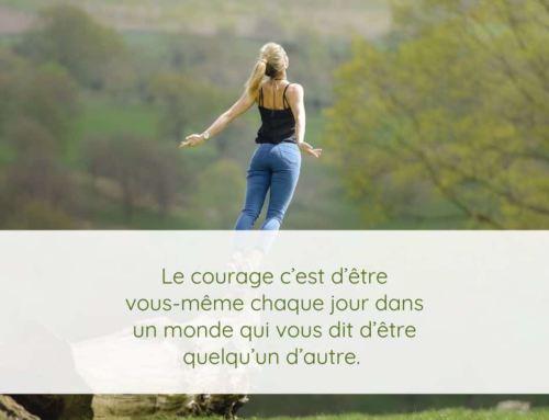 La méditation du vendredi – Le courage d'être soi