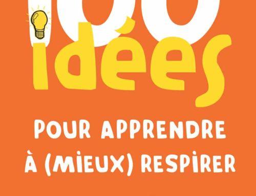 100 idées pour apprendre à (mieux) respirer – Marcella